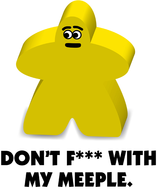 DON'T-F-WITH-MEEPLE